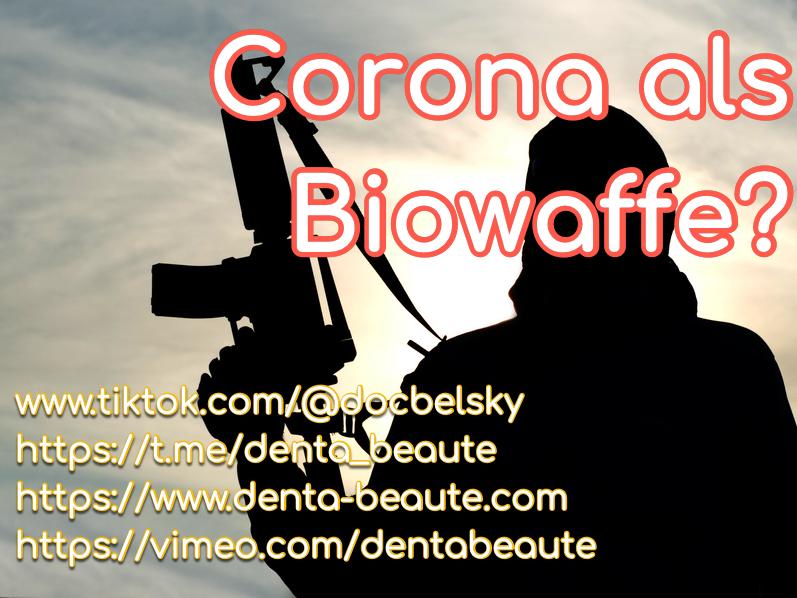 Corona als Biowaffe — Nein — DocBelsky