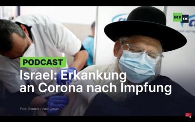 Israel: Hunderte Personen erkranken nach Pfizer/BioNTech-Impfung an COVID-19