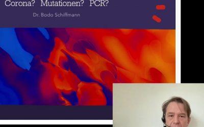 Corona Mutationen und PCR-Test Dr. Bodo Schiffmann 1.2.2021